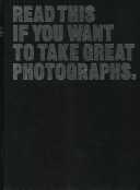 . Read This If You Want to Take Great Photographs .