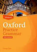 Oxford Practice Grammar: Advanced with Key