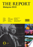 The Report  Malaysia 2010   Oxford Business Group