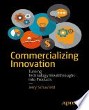Commercializing Innovation