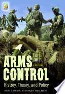 Arms Control  History  Theory  and Policy  2 volumes