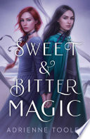 Sweet   Bitter Magic Book PDF