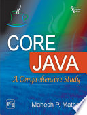 Core Java A Comprehensive Study
