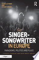 The Singer Songwriter in Europe