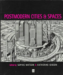 Postmodern Cities and Spaces