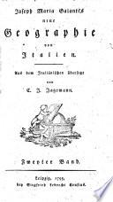J. M. Galanti's Geographie der sämmtlichen Staaten des Königs von Sardinien; aus dem Italiänischen übersezt und vermehrt von C. J. Jagemann