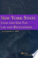 New York State Sales and Use Tax Law and Regulations 2009