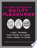 The Encyclopedia of Guilty Pleasures