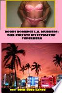 Boobs Romance L A  Murders