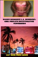 Boobs Romance L.A. Murders: