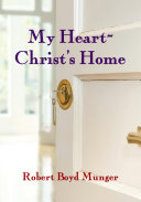 My Heart--Christ's Home Book
