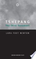 Tshepang The Third Testament