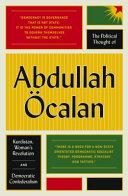 The Political Thought of Abdullah   calan