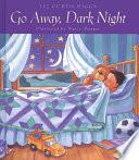 Go Away  Dark Night