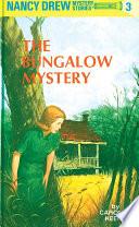 Nancy Drew 03  The Bungalow Mystery