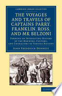 The Voyages and Travels of Captains Ross, Parry, Franklin, and Mr Belzoni