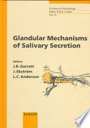 Glandular Mechanisms of Salivary Secretion