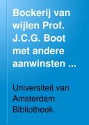 Ebook Bockerij van wijlen Prof. J.C.G. Boot met andere aanwinsten op het gebied der classicke letteren Epub Universiteit van Amsterdam. Bibliotheek Apps Read Mobile