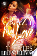 Crazy Kind Of Love The Cartel Publications Presents