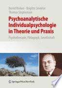 Psychoanalytische Individualpsychologie in Theorie und Praxis