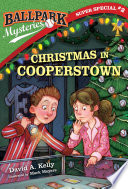 Ballpark Mysteries Super Special  2  Christmas in Cooperstown