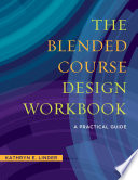 The Blended Course Design Workbook