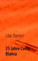 25 Jahre Costa Blanca