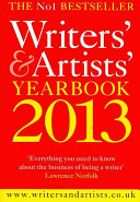 The Writers  and Artists  Yearbook 2013