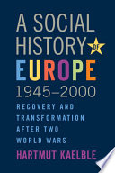 A Social History of Europe  1945 2000