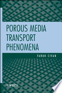 Porous Media Transport Phenomena book