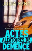 Book Actes Aléatoires de Démence