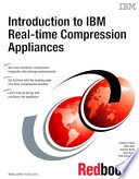 Introduction To Ibm Real Time Compression Appliances