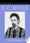 Understanding T C  Boyle