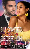 Billionaire s Baby Deception  BWWM Contemporary Romance