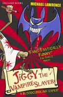 Jiggy McCue: Jiggy's Genes: Jiggy the Vampire Slayer
