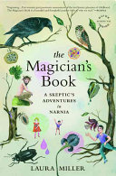 The Magician's Book Long Tumultuous Relationship With C S