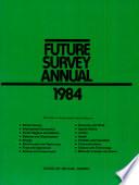 Future Survey Annual 1984 book