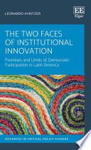 The Two Faces of Institutional Innovation