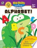 I Know My Alphabet   Ages 3   5