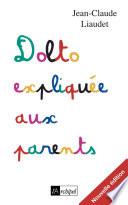 Dolto Expliqu E Aux Parents