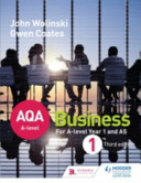 Aqa a Level Business 1 Third Edition  Wolinski and Coates