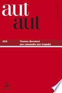 Thomas Bernhard. Una commedia una tragedia