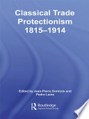 Classical Trade Protectionism 1815-1914
