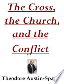 The Cross, the Church, and the Conflict