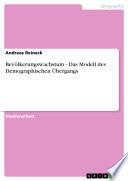 Bevölkerungswachstum - Das Modell des Demographischen Übergangs