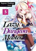Lazy Dungeon Master Volume 5