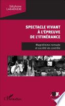 Spectacle Vivant L Preuve De L Itin Rance
