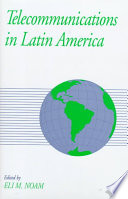 Telecommunications in Latin America Latin American Countries Are Doing