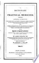 A Dictionary Of Practical Medicine Comprising General Pathology  book