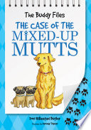 Case of the Mixed Up Mutts